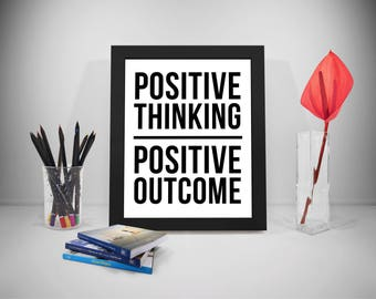 Positive Thinking Positive Outcome Quote, Positive Saying, Positive Quote, Office Decor, Office Art, Motivational Decor, Office Wall Art