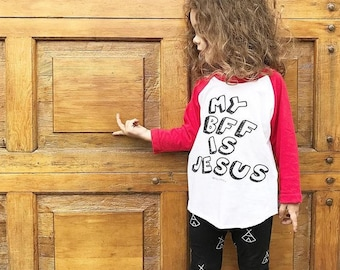 My BFF is JESUS T-shirt Raglan- RTS