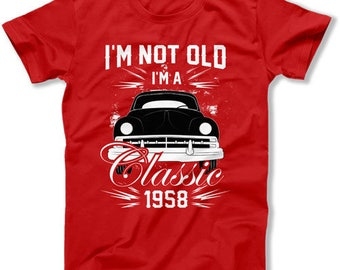 60th Birthday T Shirt Personalized Bday TShirt Custom Birthday Year B Day Gift I'm Not Old I'm A Classic 1958 Birthday Mens Tee DAT-1464