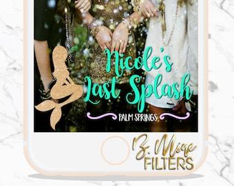 Last Splash, Mermaid Snapchat Filter, Bachelorette Party, Snapchat GeoFilter, Wedding Snapchat GeoFilter, Custom Snapchat Geofilter