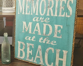 Memories are Made at the Beach (Sign)