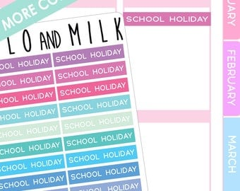School Holiday | Planner Stickers | ECLP Compatiable