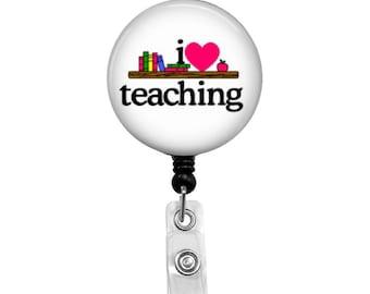 I Love Teaching - Badge Reel Retractable ID Badge Holder
