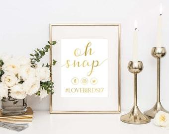 Oh Snap Print- Instagram Printable- Oh Snap Wedding Sign- Social Media Sign- Wedding Printable- Oh Snap Printable- Instant Download