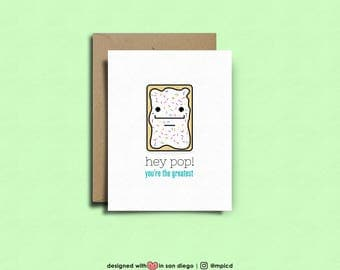 hey pop! you're the greatest | Fathers Day, Funny Fathers Day Card, Dad, Fathers Day Card, pop-tarts, pops