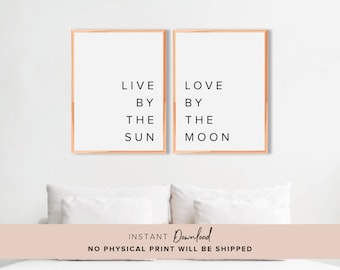 live by the sun love by the moon, Wall Decor, Bedroom Wall Decor, Inspirational Wall Art, Quote Print, Wall Art, Printable, Quote Poster