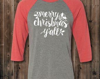 Merry Christmas Y'all Baseball Raglan Tee Shirt / Womens Christmas Shirt