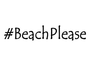 Hash Tag # Beach Please Vinyl Car Decal Sticker