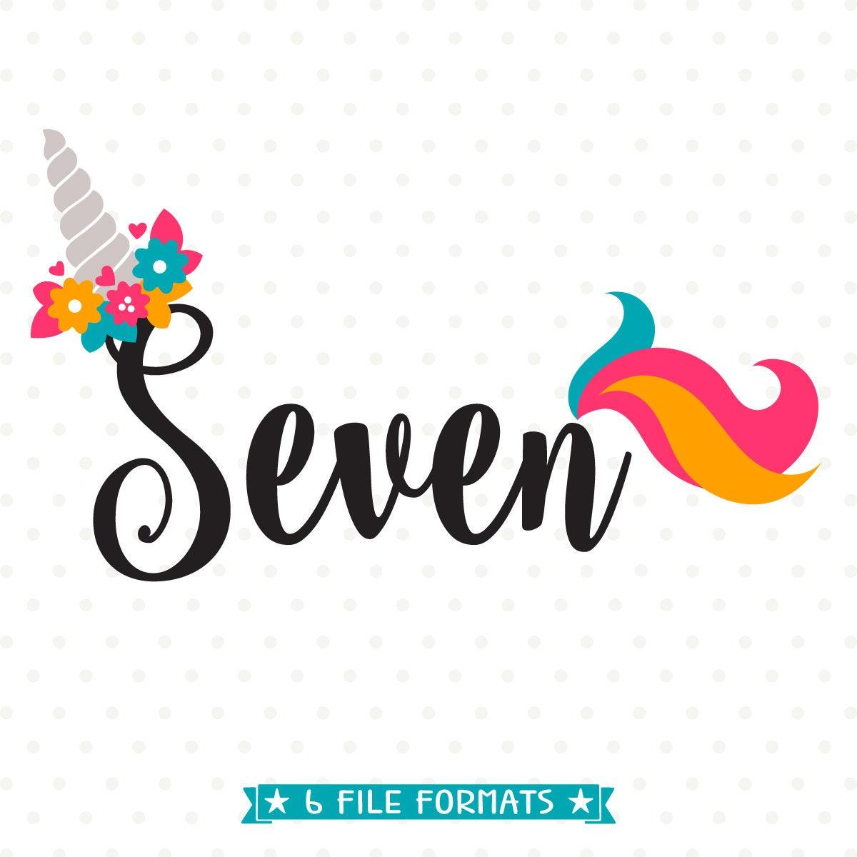 7th Birthday SVG Unicorn Birthday SVG Seven Years Old Svg
