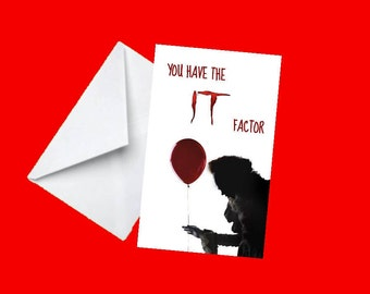You Have The It Factor - It Birthday Card
