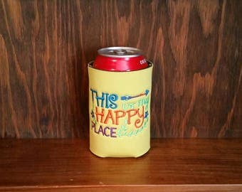This Is My Happy Place Can Cooler, Embroidered Can Cooler, Birthday Cozie, Embroidery Can Cooler, Cozies, This Is My Happy Place Cozies