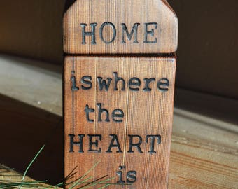 Small wood house, Home is where the heart is, Solid wood house, Wood house with quote, Wood house with heart, Rustic home decor