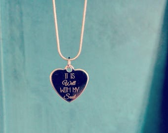 It is Well with my Soul Stainless Steel Necklace