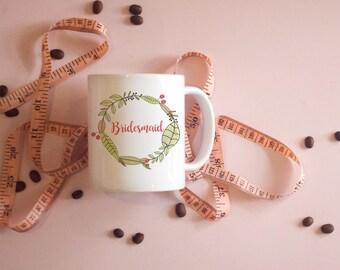 Bridesmaid Wreath Mug, Bridesmaid Gifts, Matching Mugs, Bridal Gifts, Wedding Gifts, Bridesmaid Mug