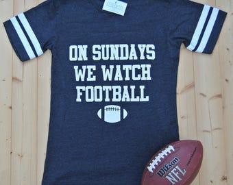 On Sundays We Watch Football Adult Tee Shirt