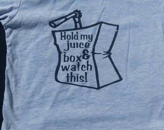 Hold my juice box