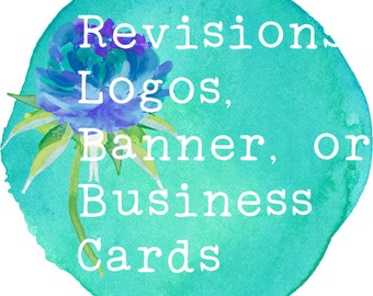 Loyalty Program-Logo or Banner or Business Card revision for PREVIOUSLY purchased Design
