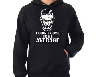 McGregor 'I Didn't Come To Be Average' Hoodie