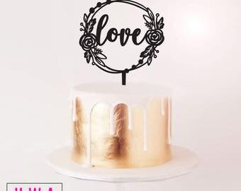 Love - Rose Wreath - Wedding / Engagement Cake Topper