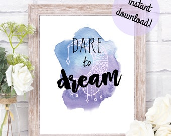 Dream - Wall Art - 8x10 - Instant Digital Download - printable - motivational quote to uplift and inspire - positive home & office decor