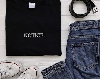 Notice t-shirt, notice shirt, brand t-shirt, notice store t-shirt