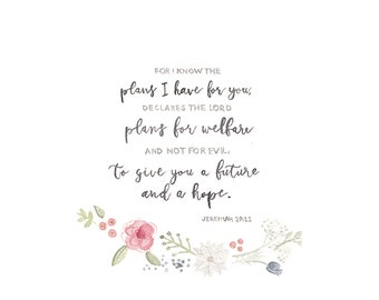 Bible Verse Watercolor PRINT - Jeremiah 29:11, Watercolor Verse with Flowers, Watercolor Flowers, Bible Verse Painting, For I know the Plans