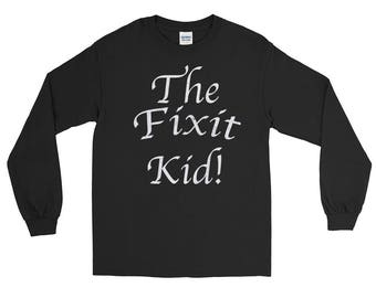 The Fixit Kid!  Unisex distressed Spartees Long Sleeve T-Shirt