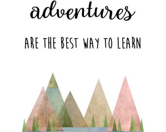 and then I realized - adventure typography print - digital download
