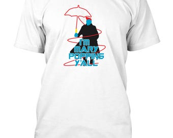 Guardians Of the Galaxy Yondu I'm Mary Poppins Y'All Inspired T-Shirt