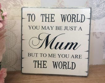 Shabby Chic Mum Gift Mothers Day Birthday Christmas Gift Vintage Sign Gift Idea