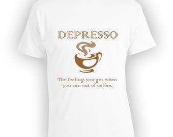 Depresso T Shirt Coffee Lover Shirt Espresso Shirt I Love Coffee Gift For Coffee Lover Coffee Shirt Funny Saying Shirt Latte Shirt TSC015