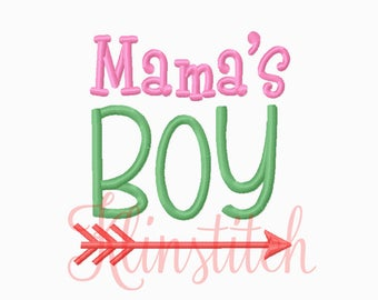 50% Sale!! Mama's Boy Embroidery Designs 4x4, 5x7 Hoop Sizes For Girls Embroidery Designs PES Saying Embroidery - Instant Download