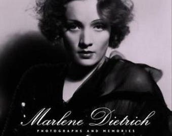 Marlene Dietrich: Photographs and Memories by Jean-Jacques Naudet
