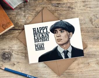 Peaky Blinders Birthday Card | Peaky Blinders Card | Happy Fuckin' Birthday By Order of the Peaky Blinders