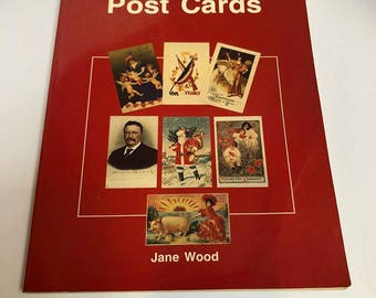 The Collectors Guide to Post Cards by Jane Wood
