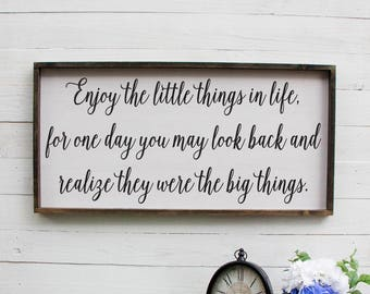 Enjoy The Little Things In Life, Farmhouse Style Sign, Romantic, Kitchen Sign, Master Bedroom Wall Decor, Rustic Wood Sign, Rustic