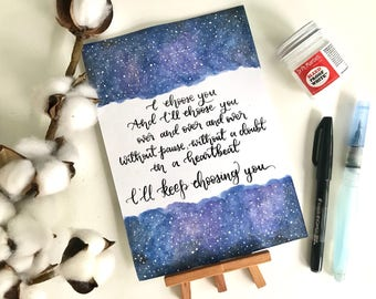 I Choose You Galaxy Calligraphy Card (A5 Sized)