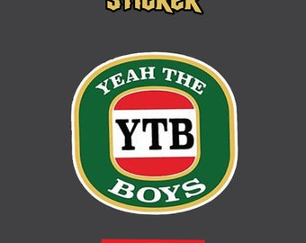 Yeah The Boys YTB Decal Sticker