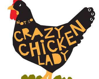 Bumper sticker Crazy chicken lady die cut decal