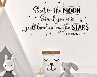Shoot for the moon Wall Decal - Kids Room Decor - Childrens Decor - Playroom Wall Decor - Vinyl Sticker - Inspiring Quote - Nursery Decal