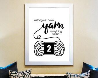 Craft room sign - printable art - gift for crocheters knitters - yarn poster - wall art - typography print - yarn humor