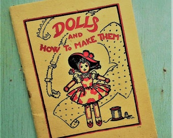Dolls and How to Make Them vintage 1940s 40s sewing book Winifred M. Ackroyd dollmaking rag cloth dolls sewing pattern Second World War WWII