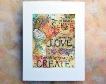 Service, Create Heaven on Earth, Art Print, Confirmation gift for girl