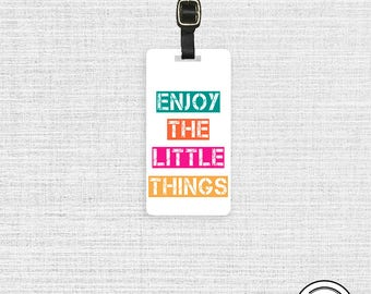 Luggage Tag Enjoy the Little Things Luggage Tag Custom Info On Back, Single Tag