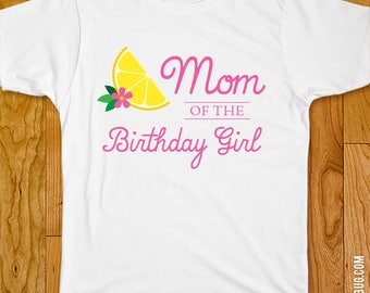Pink Lemonade Birthday Iron-On Shirt Design - Mom/Dad/Sibling of the Birthday Girl - Choose adult, child or onesie size