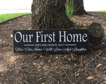 Our First Home ~ Family Established Sign ~ Bless Our Home Sign ~ Bless Our Home With Love And Laughter Sign ~ Wedding Gift ~ Housewarming