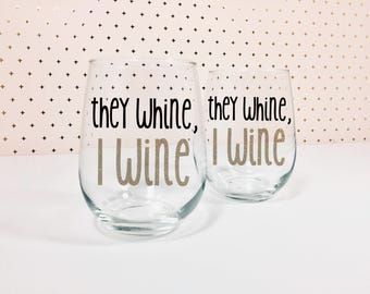 Mom Wine Glass - They Whine, I Wine - Wine Gifts For Her - Cool Mom - Cute Stemless Wine Glass - Glitter Wine Glass - Sparkly Wine Glass