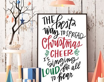 The best way to spread Christmas cheer is singing loud for all to hear Buddy the elf quote printable-INSTANT DOWNLOAD digital printable art