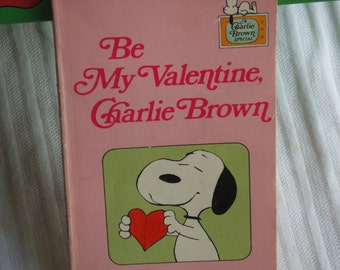 Be My Valentine Charlie Brown. Vintage Book. Rare. Valentine's Story. Peanuts. Charles M. Schultz. Printed in the USA. Pink Pages.