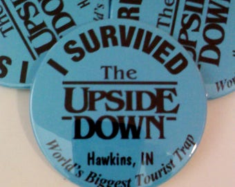 Stranger Things UPSIDE DOWN Button, 2.25""
